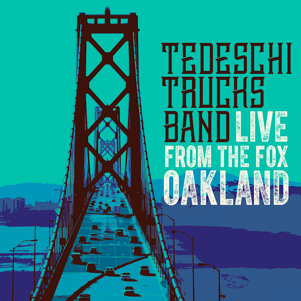 "Tedeschi Trucks Band ""LIVE From The Fox Oakland"""