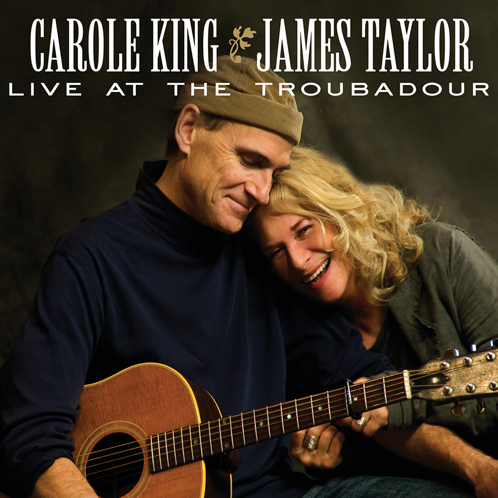 "James Taylor & Carole King  ""Live At The Troubadour"""