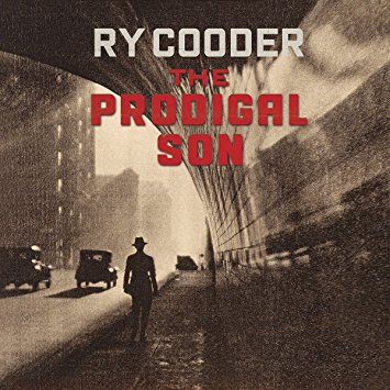 "Ry Cooder ""The Prodigal Son"""