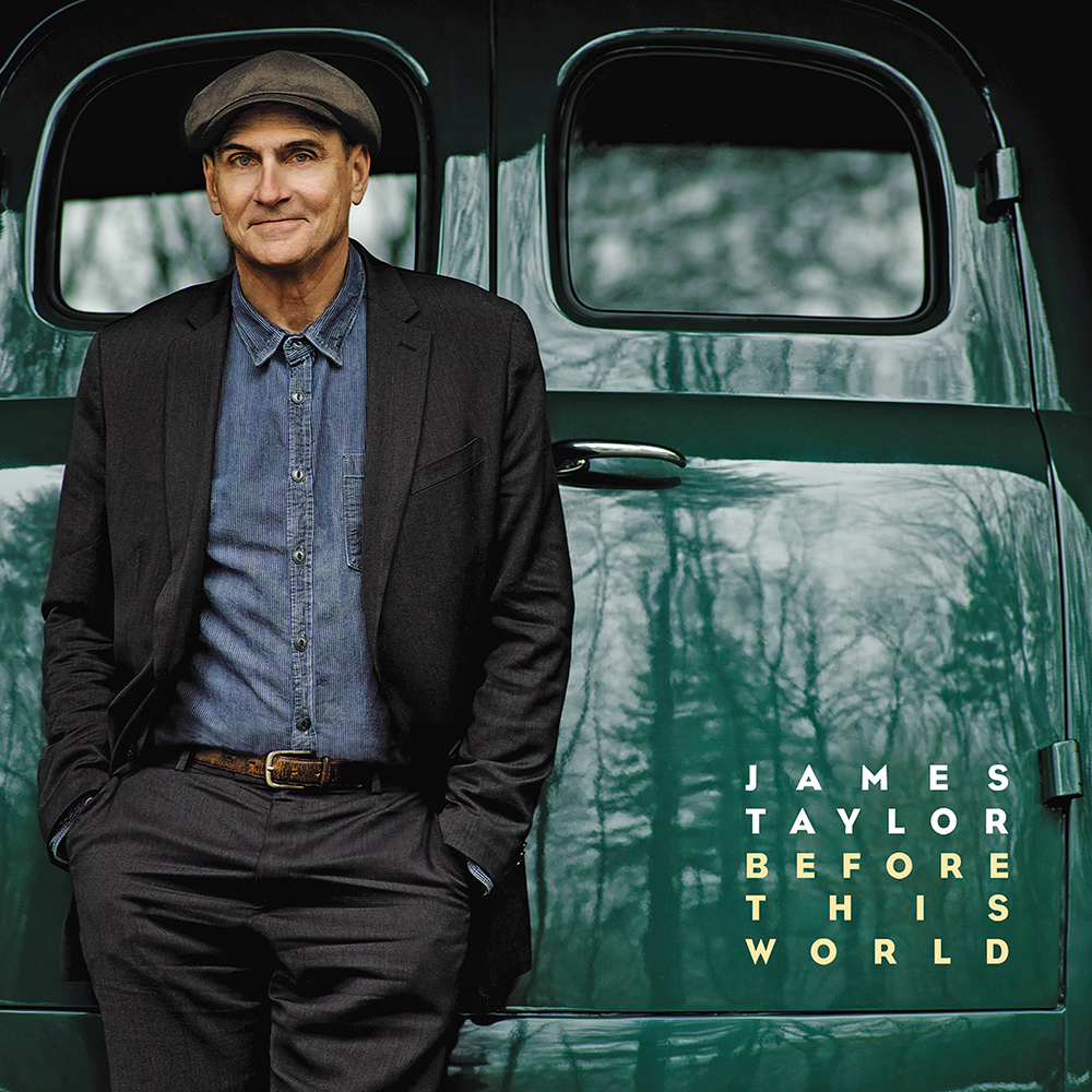 """James Taylor """"Before This World"""""""