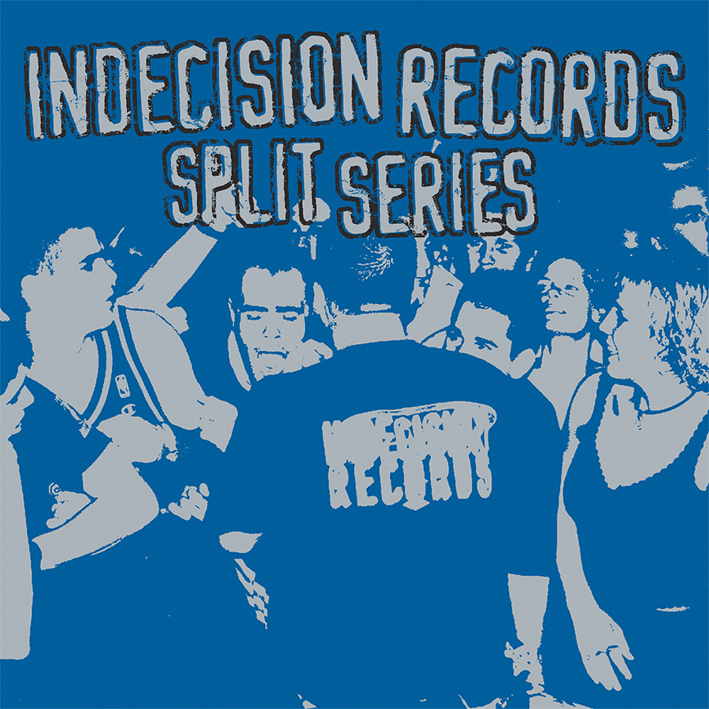 Indecision Records Split Series