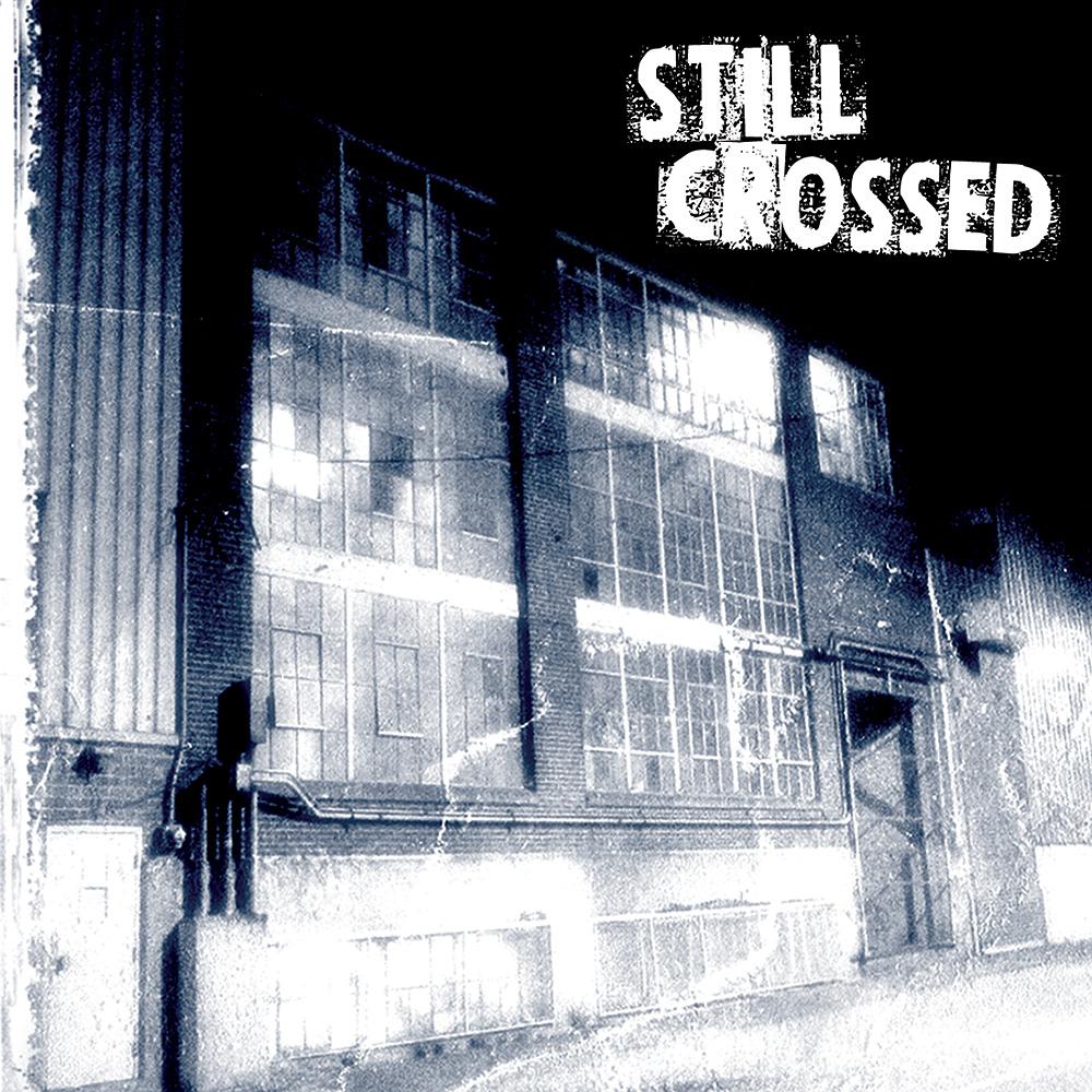 Still Crossed