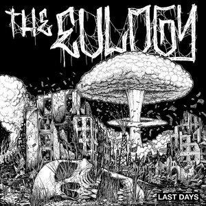 THE EULOGY ´Last Days´ [7