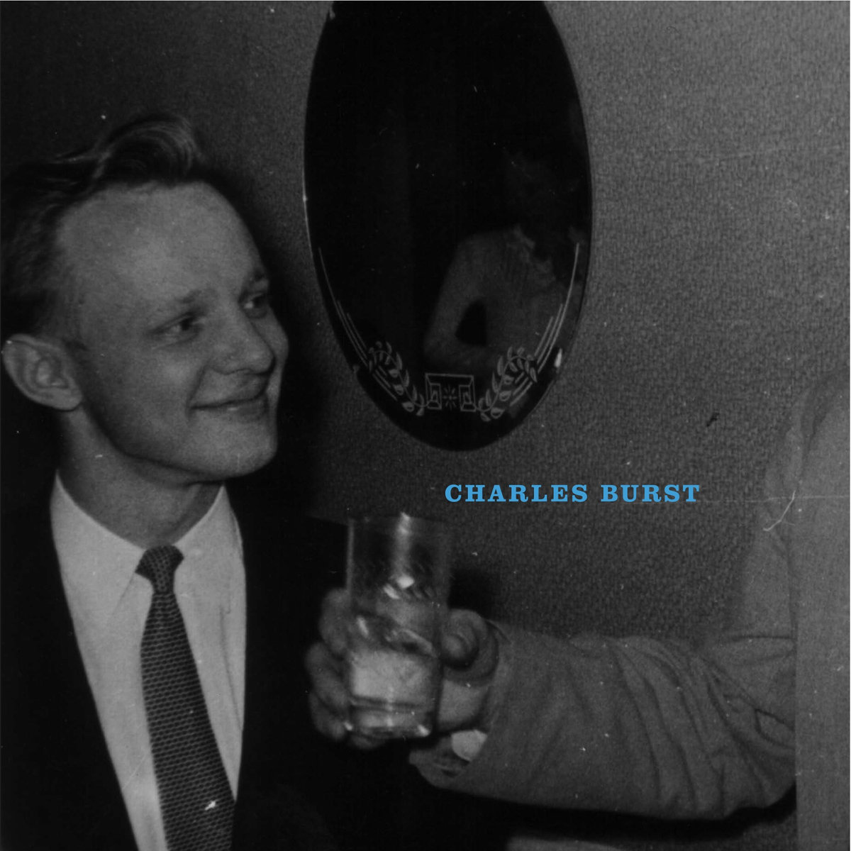 Charles Burst - Come Home And Feast