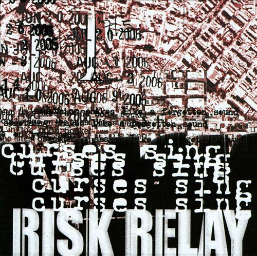 Risk Relay - Curses Sing