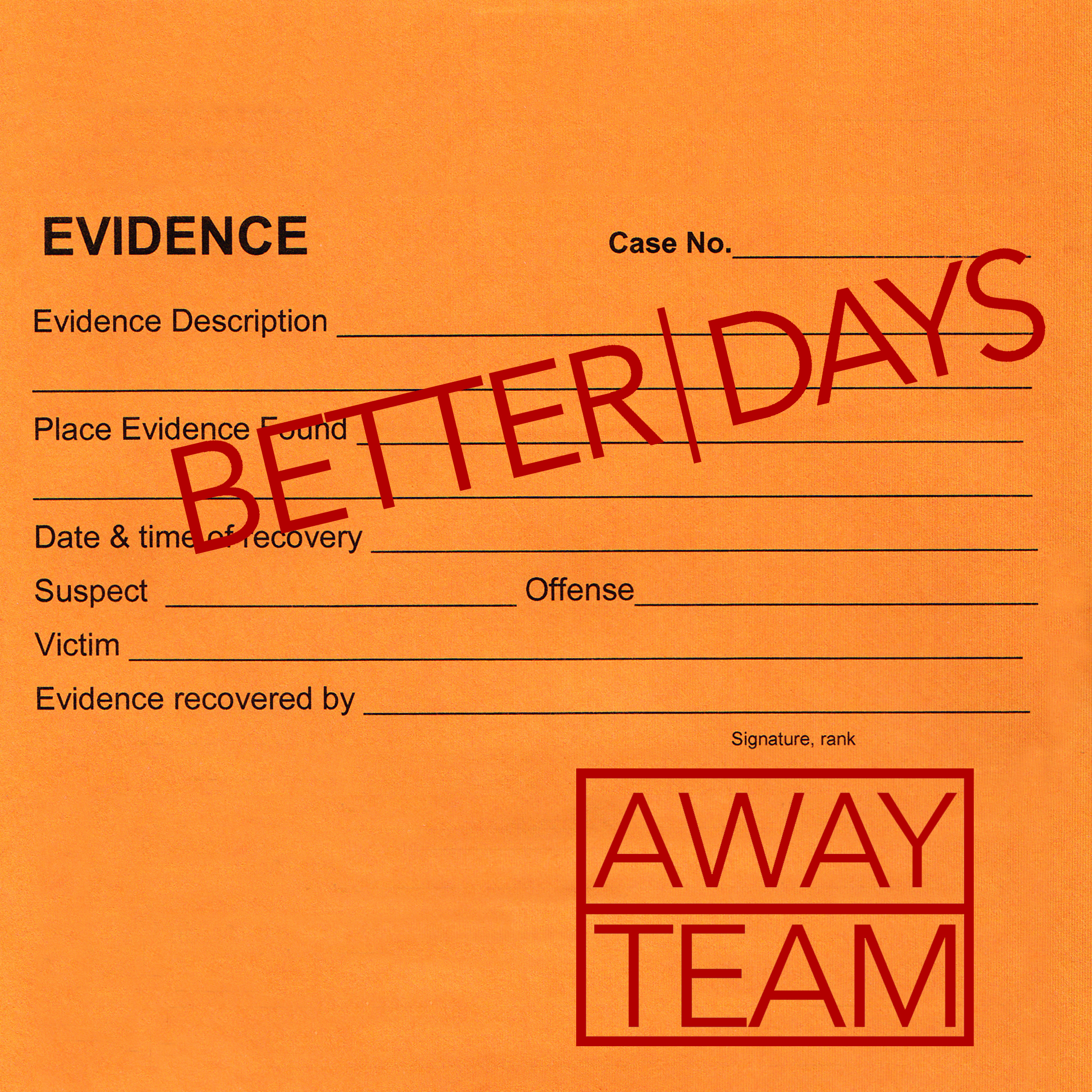 Better Days-Away Team