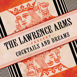 The Lawrence Arms - Cocktails & Dreams 2xLP