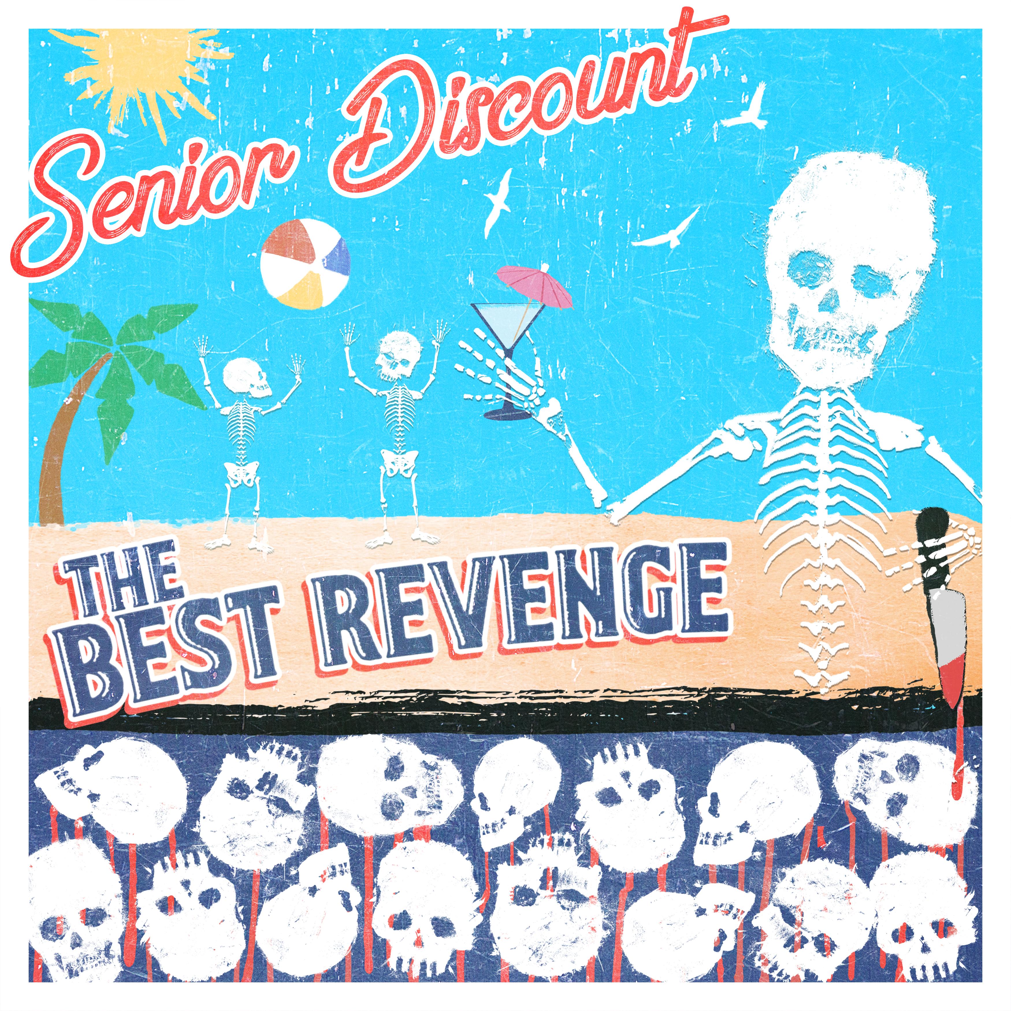 """Senior Discount """"The Best Revenge"""""""