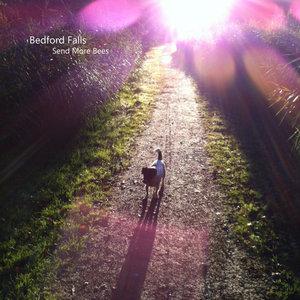 Bedford Falls - Send More Bees LP
