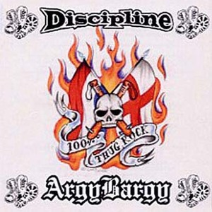 Argy Bargy/ Discipline: