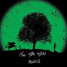Yalla Yallas, The - Medusa