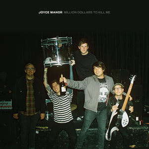Joyce Manor - Million Dollars to Kill Me LP / CD