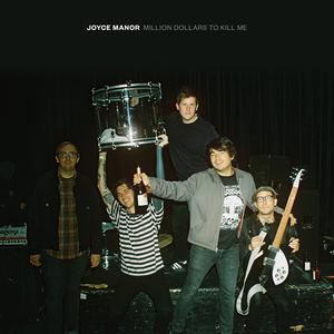 Joyce Manor - Million Dollars to Kill Me LP / CD