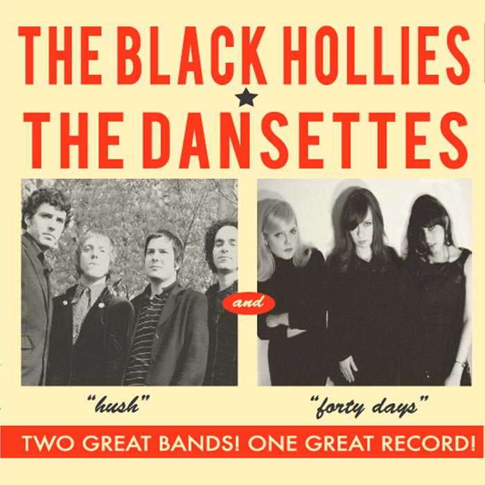 The Black Hollies / The Dansettes - Hush b/w Forty Days