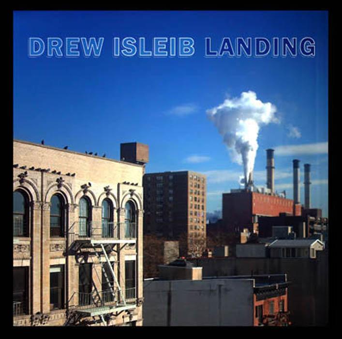 Drew Isleib - Landing