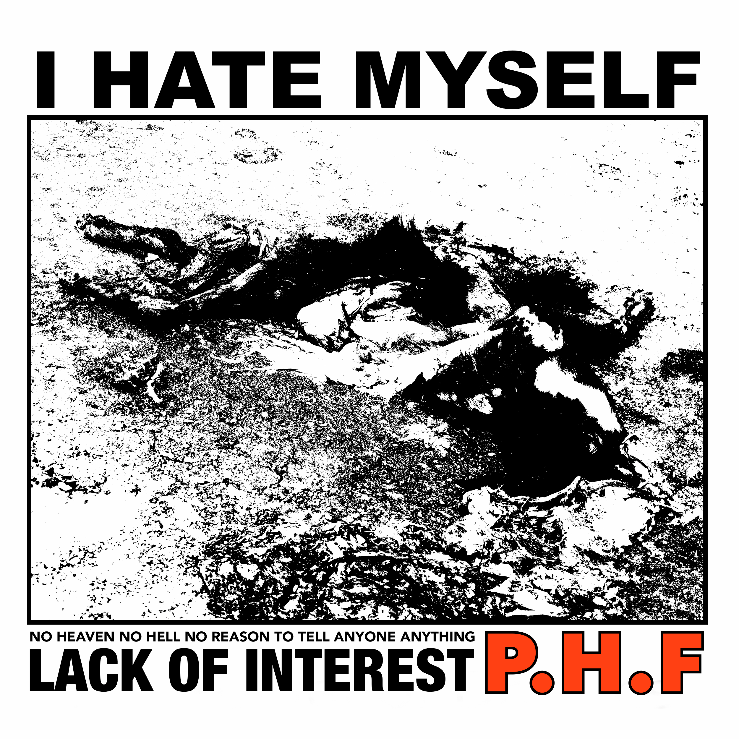Phf I Hate Myself Danger Collective Records