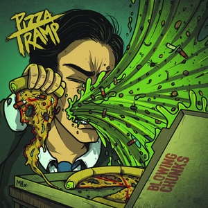 Pizza Tramp - Blowing Chunks LP