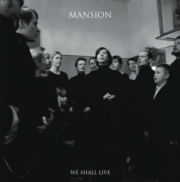 MANSION - WE SHALL LIVE LP - Feast of Tentacles