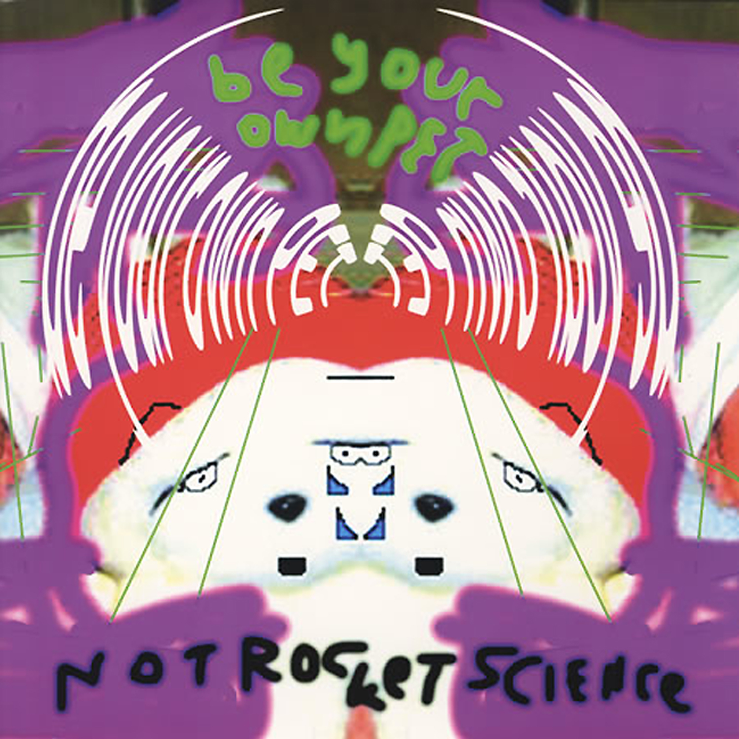 "Be Your Own PET ""Not Rocket Science"" 12"" EP"