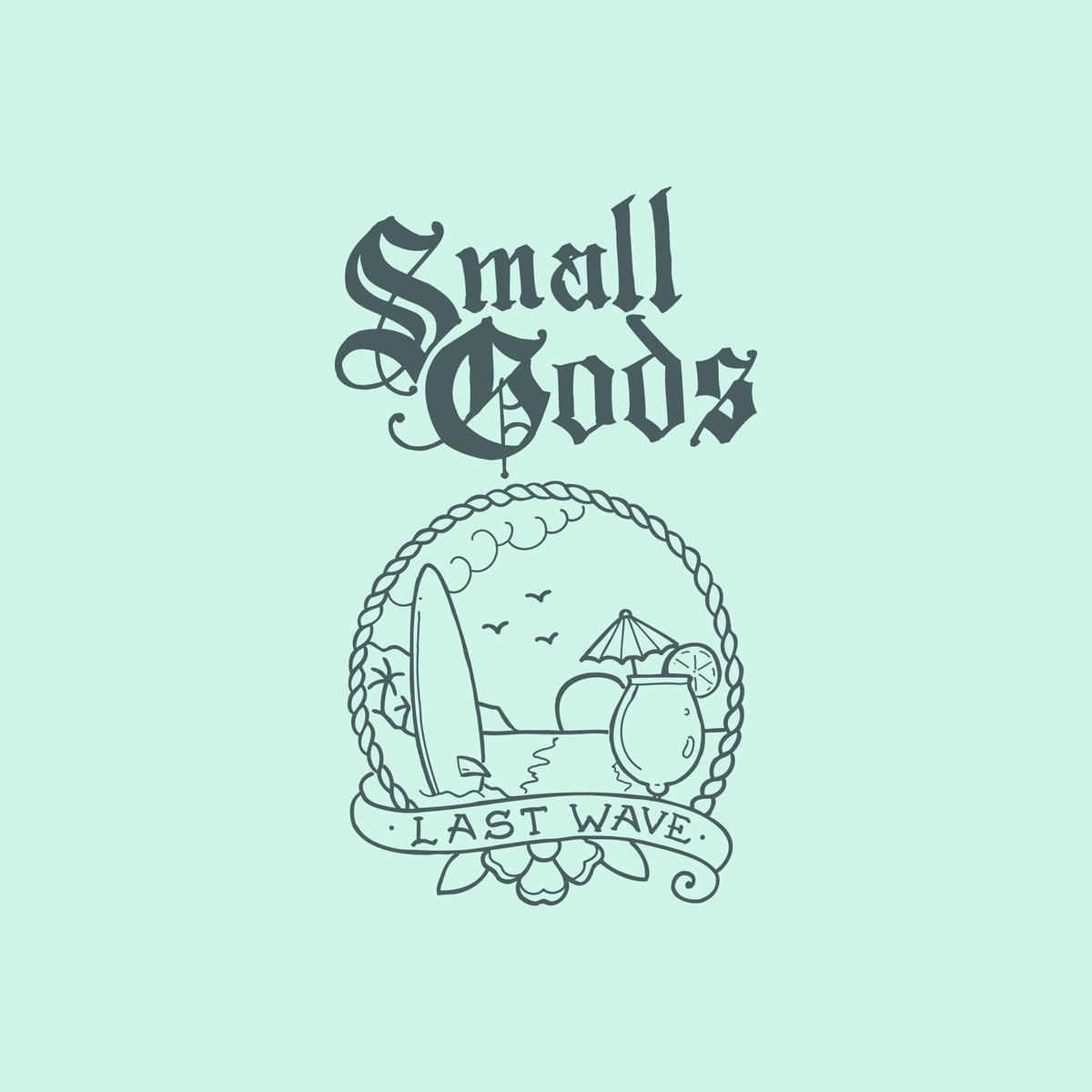 Small Gods - Last Wave Tape