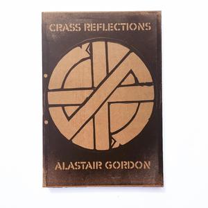 Crass Reflections - Alistair Gordon