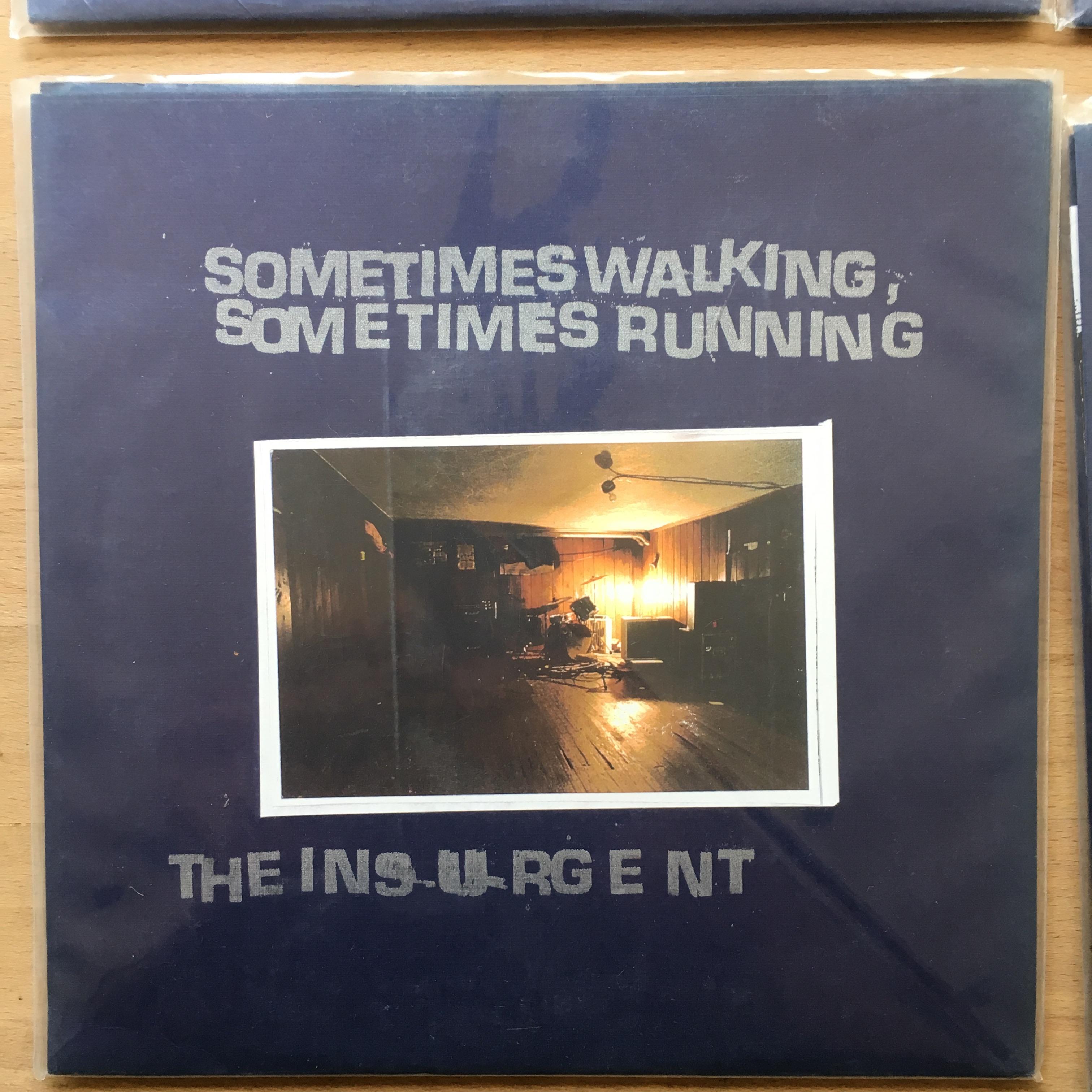 THE INSURGENT / SOMETIMES WALKING, SOMETIMES RUNNING split 7