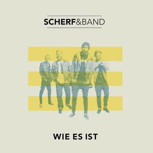 Scherf & Band - Wie Es Ist