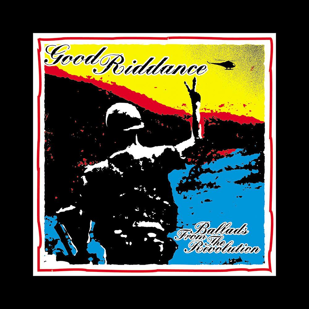 Good Riddance - Ballads From the Revolution LP