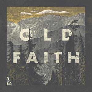 Old Faith - Old Faith