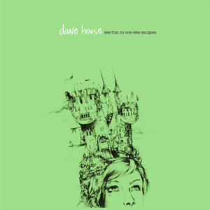 Dave House - See That No One Else Escapes LP