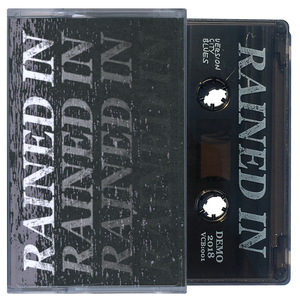 Rained In 'Demo' Cassette