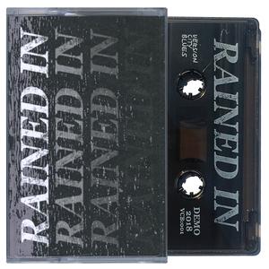 Rained In 'Demo' Cassette