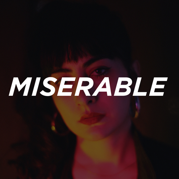 Miserable