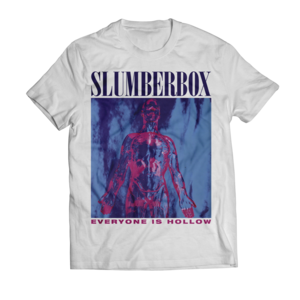 Slumberbox - Everyone Is Hollow T-shirt