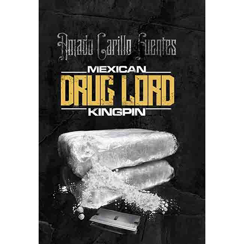 Amado Carillo Fuentes - Mexican Drug Lord Kingpin