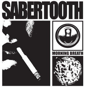 Sabertooth - Morning Breath 7