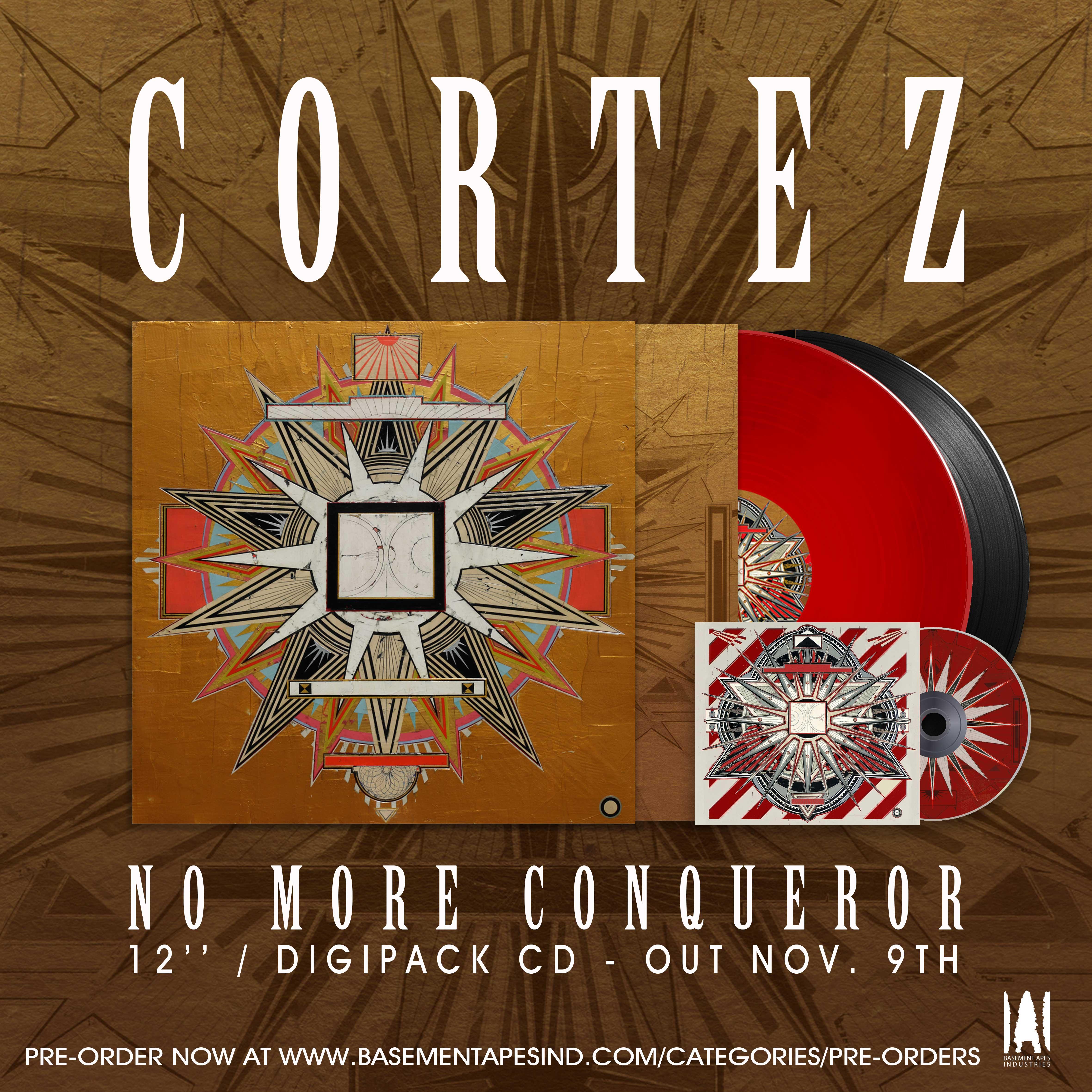 CORTEZ No more conqueror 12