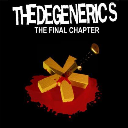 Don Giovanni Records The Degenerics The Final Chapter