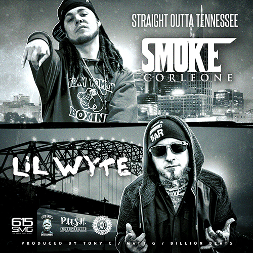 Smoke Corleone & Lil Wyte - Straight Outta Tennessee