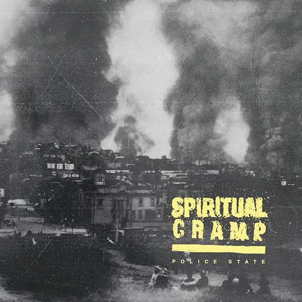 Spiritual Cramp - Police State 7