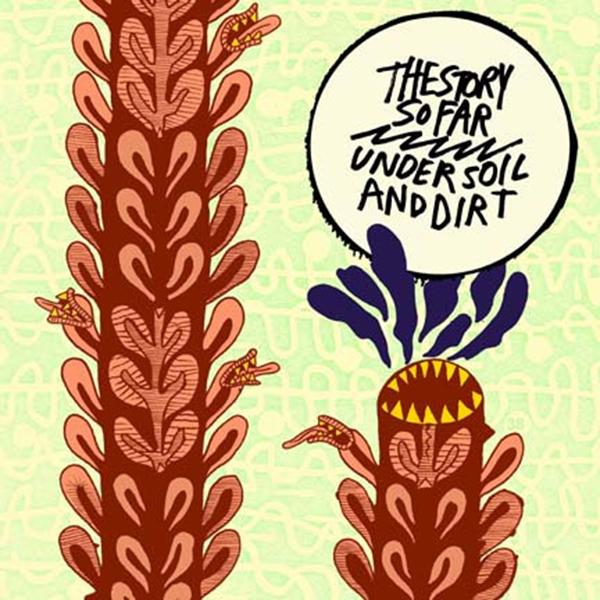 Story So Far - Under Soil and Dirt LP
