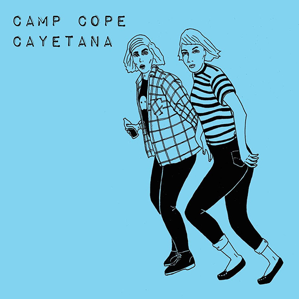 Camp Cope / Cayetana - Split 7