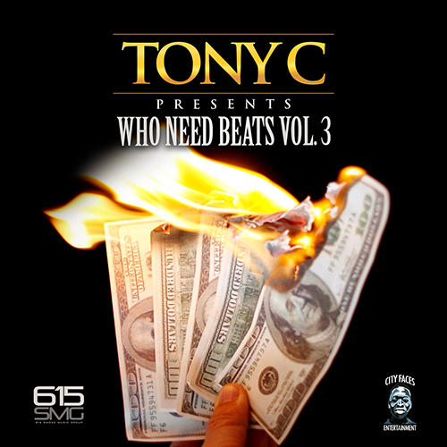 Tony C - Who Need Beats Vol. 3