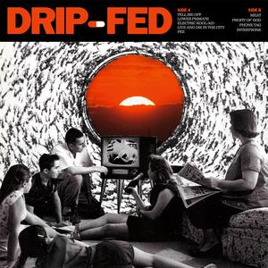 Drip-Fed-S/T