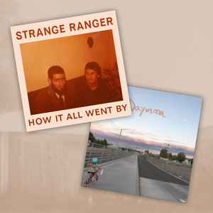 Strange Ranger - How It All Went By + Daymoon