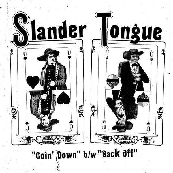 Drunken Sailor Records Slander Tongue Goin Down B W