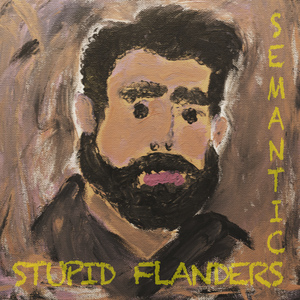 Stupid Flanders - Semantics CD EP