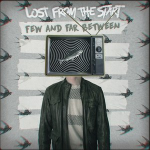 071 Lost From The Start - Few And Far Between