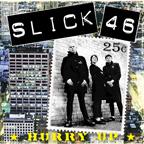 Slick 46 -