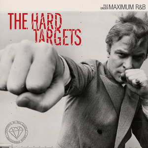 The Hard Targets - Diamonds In The Rough Vol.1